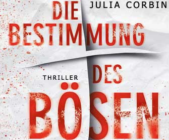 Julia Corbin: Die Bestimmung des Bösen