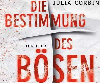 Julia Corbin: Die Bestimmung des Bösen