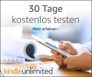 Kindle unlimited 30 Tage kostenlos testen