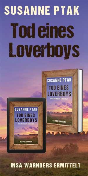 Susanne Ptak, Tod eines Loverboys