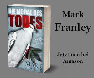 Mark Franley: Die Moral des Todes