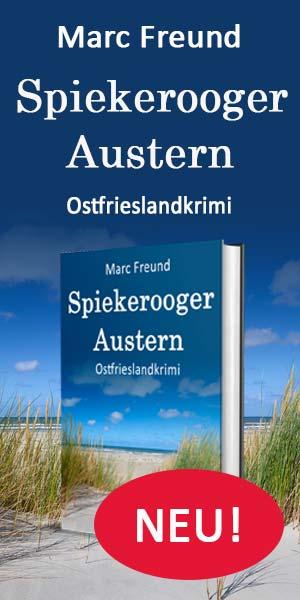 Marc Freund, Spiekerooger Austern
