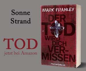 Mark Franley: Der Tod wird dich vermissen