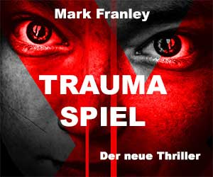 Mark Franley: Traumaspiel
