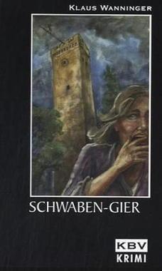 Cover von: Schwaben-Gier