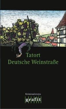 Cover von: Tatort Deutsche Weinstraße