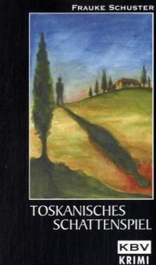 Cover von: Toskanisches Schattenspiel
