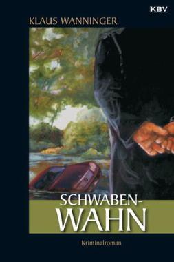 Cover von: Schwaben-Wahn