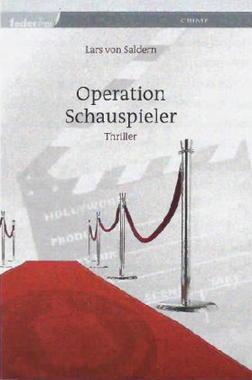 Cover von: Operation Schauspieler