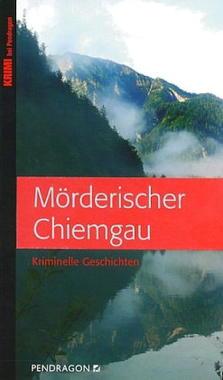 Cover von: Mörderischer Chiemgau