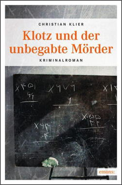 Cover von: Klotz und der unbegabte Mörder