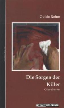 Cover von: Die Sorgen der Killer