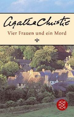 Cover von: Vier Frauen und ein Mord.