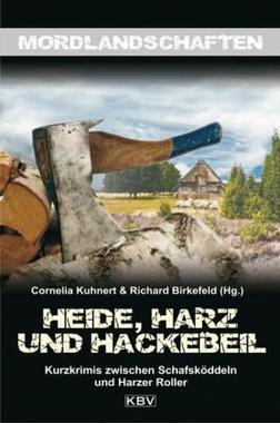 Cover von: Heide, Harz und Hackebeil