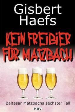 Cover von: Kein Freibier für Matzbach