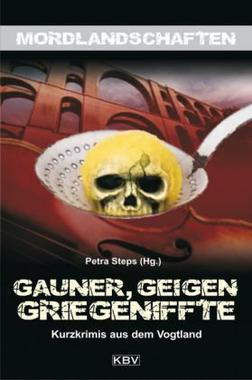 Cover von: Gauner, Geigen, Griegeniffte