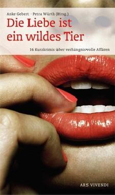 Cover von: Die Liebe ist ein wildes Tier