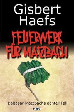Cover von: Feuerwerk für Matzbach
