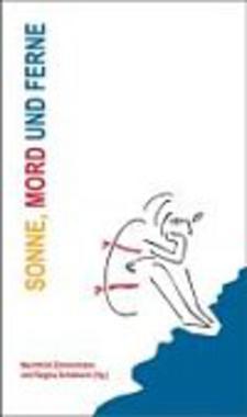 Cover von: Sonne, Mord und Ferne