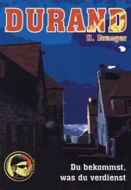 Cover von: Durand: Du bekommst, was du verdienst