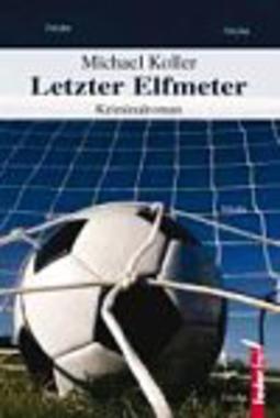 Cover von: Letzter Elfmeter