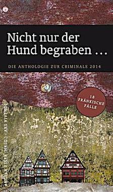 Cover von: Nicht nur der Hund begraben …