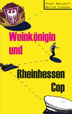 Cover von: Weinkönigin und Rheinhessen-Cop