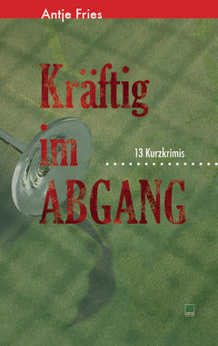 Cover von: Kräftig im Abgang