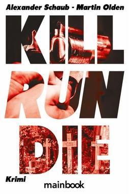 Cover von: Kill Run Die