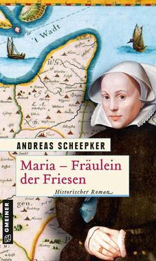 Cover von: Maria - Fräulein der Friesen