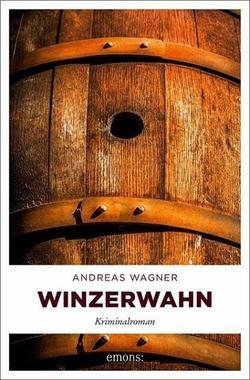Cover von: Winzerwahn