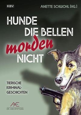 Cover von: Hunde die bellen morden nicht