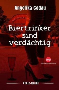 Cover von: Biertrinker sind verdächtig