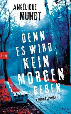 Cover von: Denn es wird kein Morgen geben