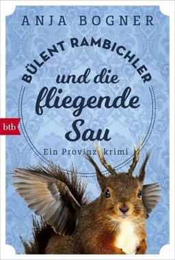 Cover von: Bülent Rambichler und die fliegende Sau