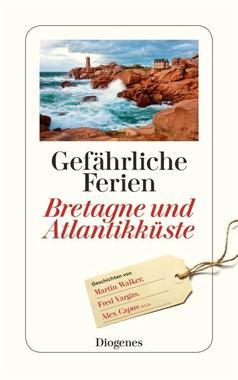 Cover von: Gefährliche Ferien - Bretagne und Atlantikküste