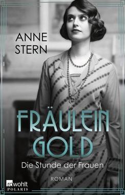 Cover von: Fräulein Gold: Die Stunde der Frauen