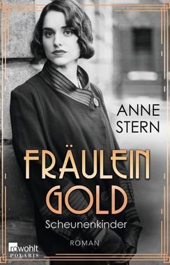 Cover von: Fräulein Gold: Scheunenkinder