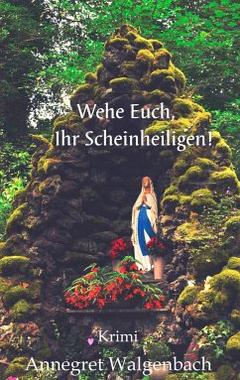 Cover von: Wehe Euch, Ihr Scheinheiligen!