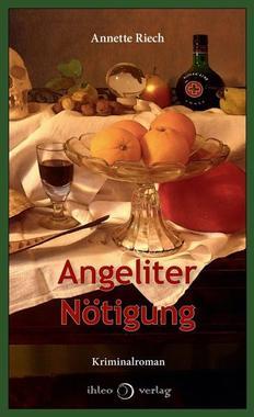 Cover von: Angeliter Nötigung