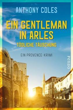 Cover von: Ein Gentleman in Arles - Tödliche Täuschung