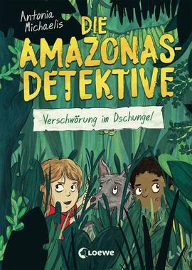 Cover von: Die Amazonas-Detektive - Verschwörung im Dschungel
