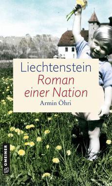 Cover von: Liechtenstein - Roman einer Nation