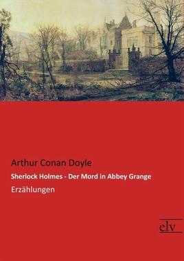 Cover von: Sherlock Holmes - Der Mord in Abbey Grange