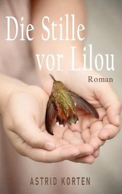 Cover von: Die Stille vor Lilou