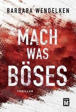Cover von: Mach was Böses