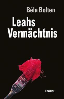 Cover von: Leahs Vermächtnis (Berg und Thal Krimi)