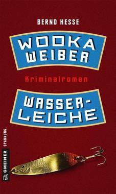 Cover von: Wodka, Weiber, Wasserleiche