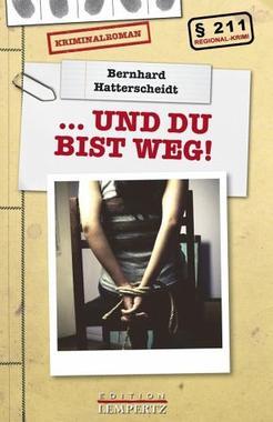 Cover von: … und Du bist weg!