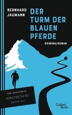 Cover von: Der Turm der blauen Pferde